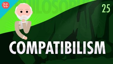 Crash Course Philosophy #25: Compatibilism