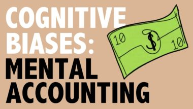 CRITICAL THINKING - Cognitive Biases: Mental Accounting