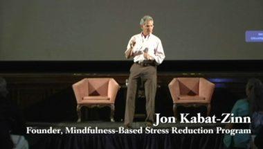 Jon Kabat Zinn: What is Mindfulness?