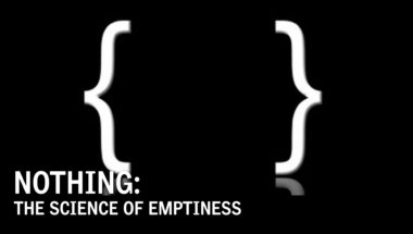 NOTHING: The Science of Emptiness