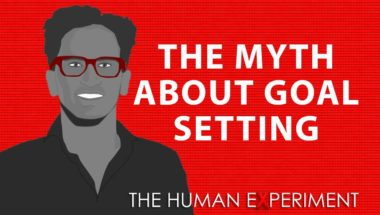 The Dangerous Myth About Goal Setting