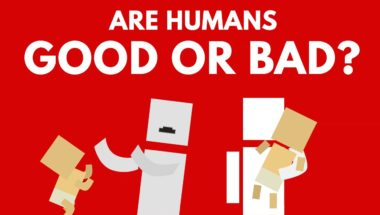 Are Humans Born Good Or Bad?