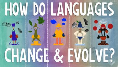 How languages evolve