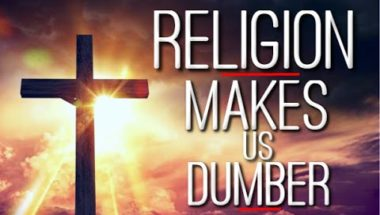 10 Times Religion Made Us Dumber