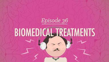 Crash Course Psychology #36: Biomedical Treatments