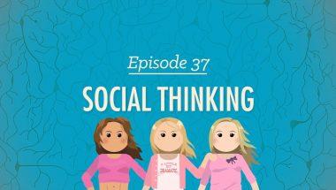 Crash Course Psychology #37: Social Thinking