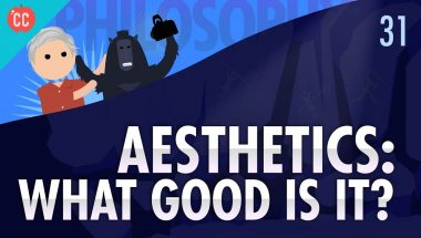 Crash Course Philosophy #31: Aesthetics