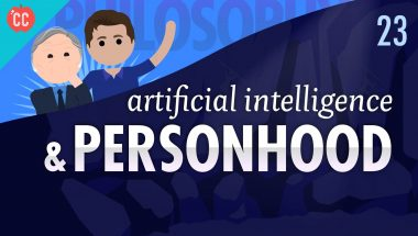 Crash Course Philosophy #23: Artificial Intelligence & Personhood