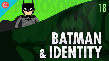 Crash Course Philosophy #18: Batman & Identity