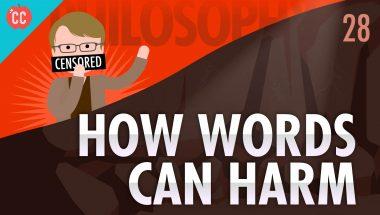 Crash Course Philosophy #28: How Words Can Harm