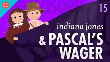 Crash Course Philosophy #15: Indiana Jones & Pascal's Wager