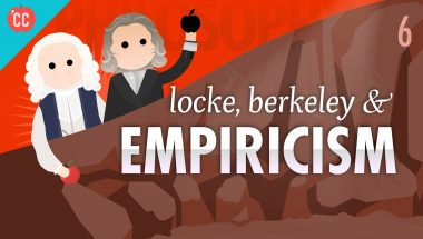 Crash Course Philosophy #6: Locke, Berkeley, & Empiricism