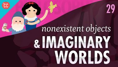 Crash Course Philosophy #29: Nonexistent Objects & Imaginary Worlds