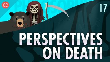 Crash Course Philosophy #17: Perspectives on Death