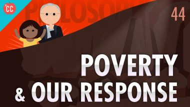 Crash Course Philosophy #44: Poverty & Our Response To It
