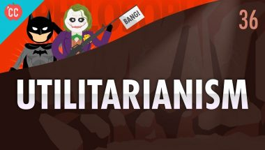 Crash Course Philosophy #36: Utilitarianism