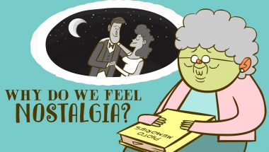 Why do we feel nostalgia?