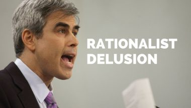 Jonathan Haidt: The Rationalist Delusion