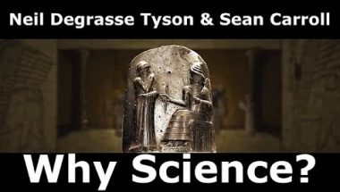 Neil Degrasse Tyson & Sean Carroll: Why Science?