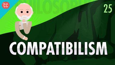 Crash Course Philosophy #25: Compatibilism