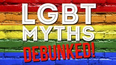 LGBT Myths Debunked