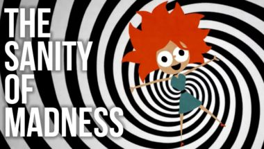The Sanity of 'Madness'