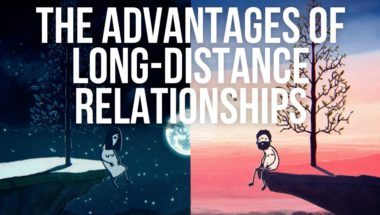 The Advantages of Long-Distance Relationships