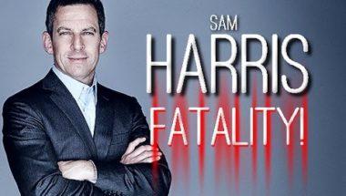 Those 7 Savage Sam Harris Flawless Victories