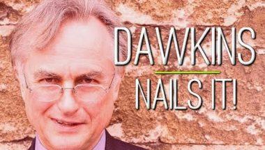 Those 7 Times Richard Dawkins Nailed Everything