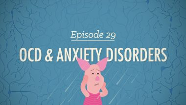 Crash Course Psychology #29: OCD & Anxiety Disorders