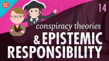 Crash Course Philosophy #14: Anti-Vaxxers, Conspiracy Theories & Epistemic Responsibility