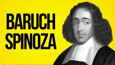 PHILOSOPHY - Baruch Spinoza
