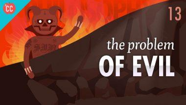 Crash Course Philosophy #13: The Problem of Evil