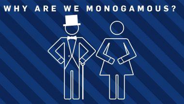 Why Be Monogamous?