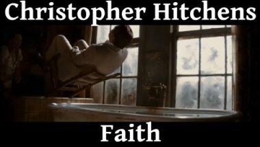 Christopher Hitchens: Faith