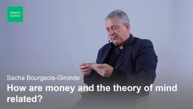Sacha Bourgeois-Gironde: Money and Neuroeconomics
