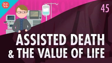 Crash Course Philosophy #45: Assisted Death & The Value of Life