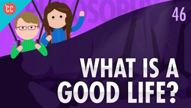 Crash Course Philosophy #46: What Is A Good Life?