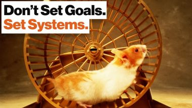 Adam Alter: Goal Setting Is a Hamster Wheel. Learn to Set Systems Instead