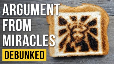 Argument from Miracles - Debunked (Miracles Explained)