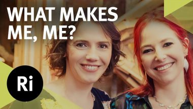 The Royal Institution Lecture: What Makes Me, Me?
